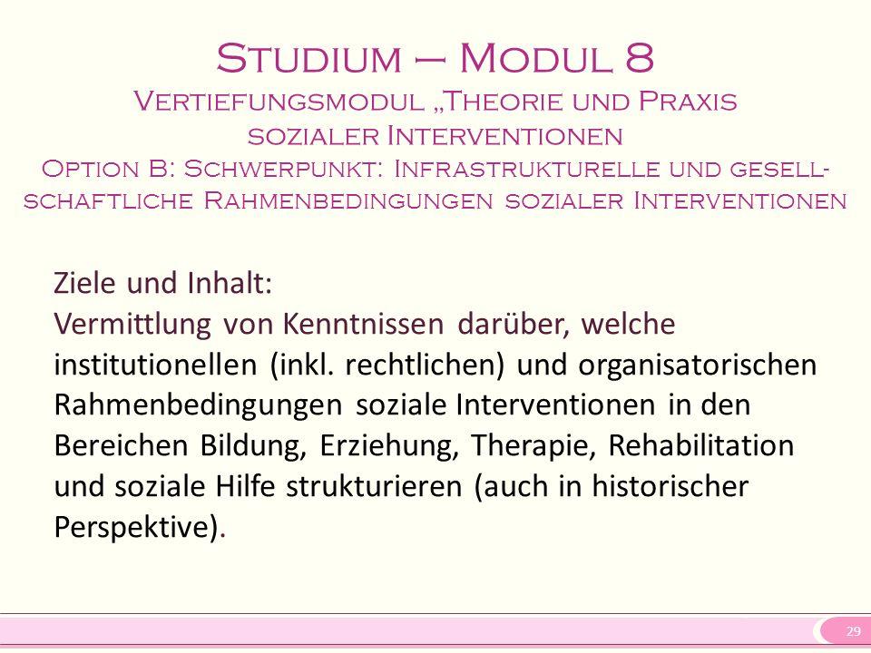 """Studium – Modul 8 Vertiefungsmodul """"Theorie und Praxis sozialer Interventionen"""