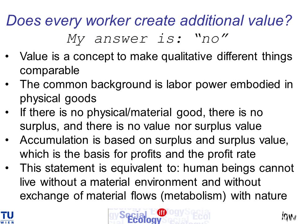 Does every worker create additional value