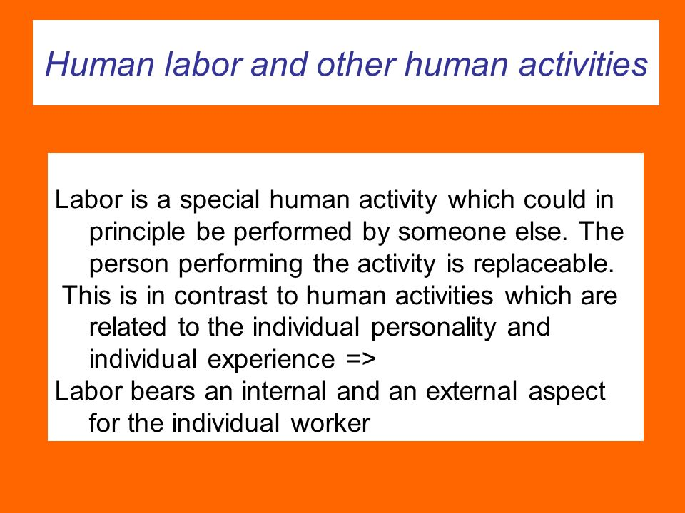 Human labor and other human activities