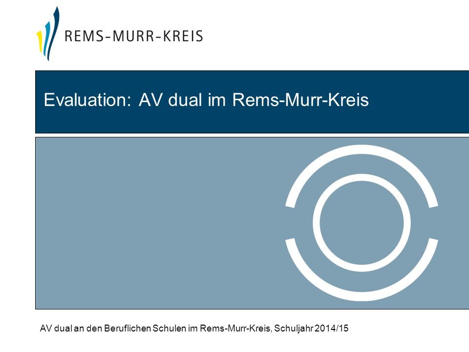 Evaluation: AV dual im Rems-Murr-Kreis