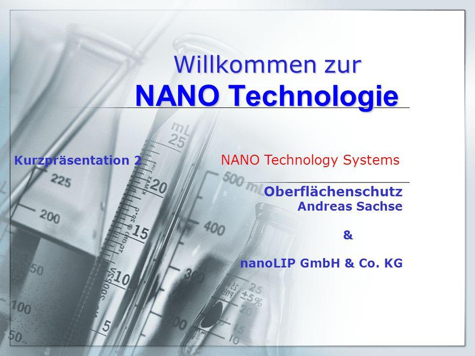 Willkommen zur NANO Technologie