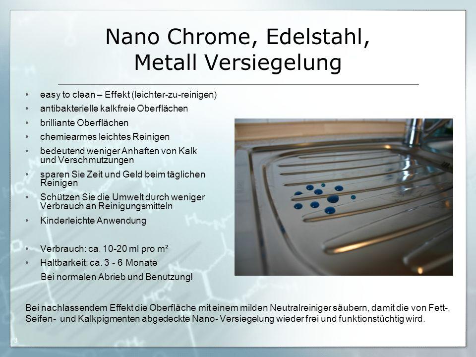Nano Chrome, Edelstahl, Metall Versiegelung