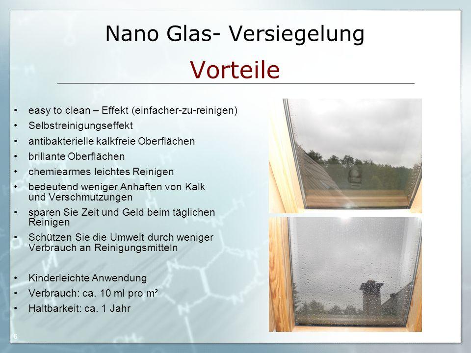 Nano Glas- Versiegelung Vorteile