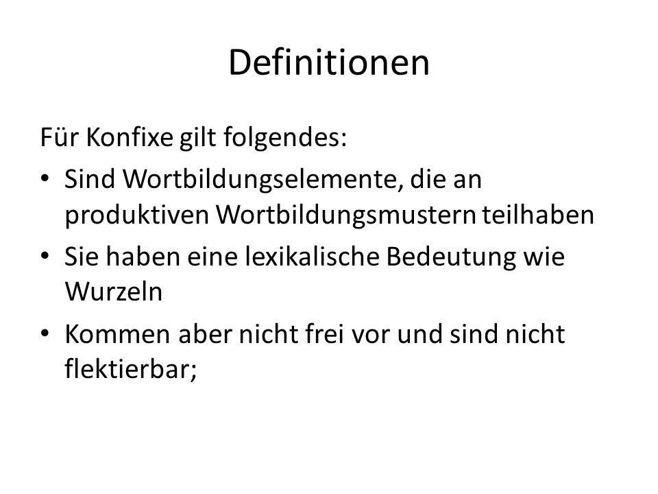 Definitionen Für Konfixe gilt folgendes:
