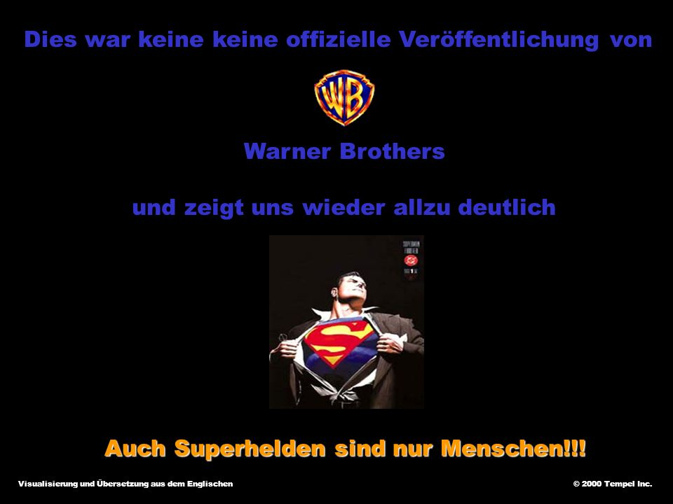 Auch Superhelden sind nur Menschen!!!