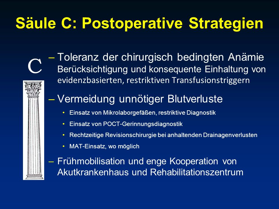 Säule C: Postoperative Strategien