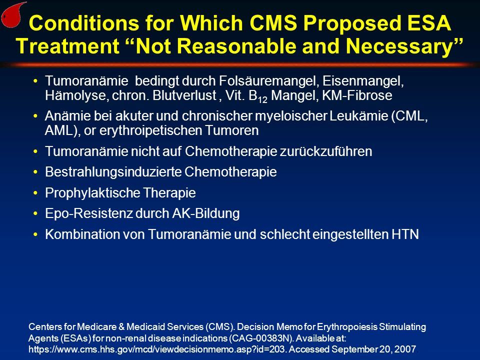 Conditions for Which CMS Proposed ESA Treatment Not Reasonable and Necessary