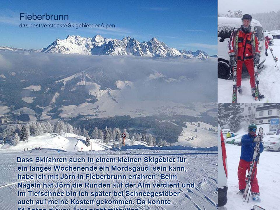 Fieberbrunn das best versteckte Skigebiet der Alpen.