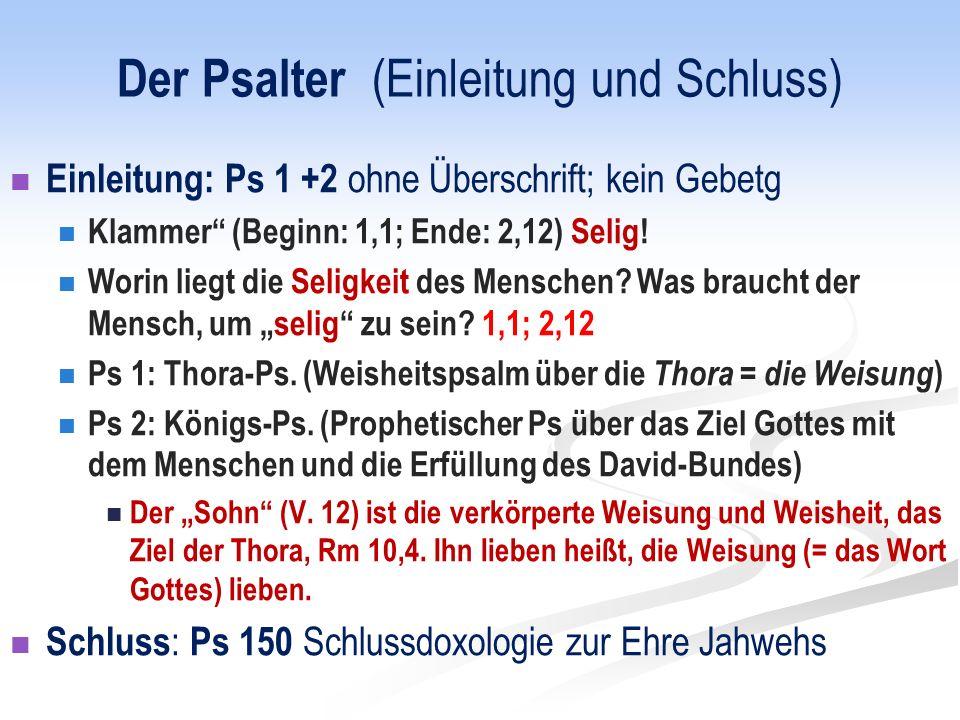 Der Psalter (Einleitung und Schluss)