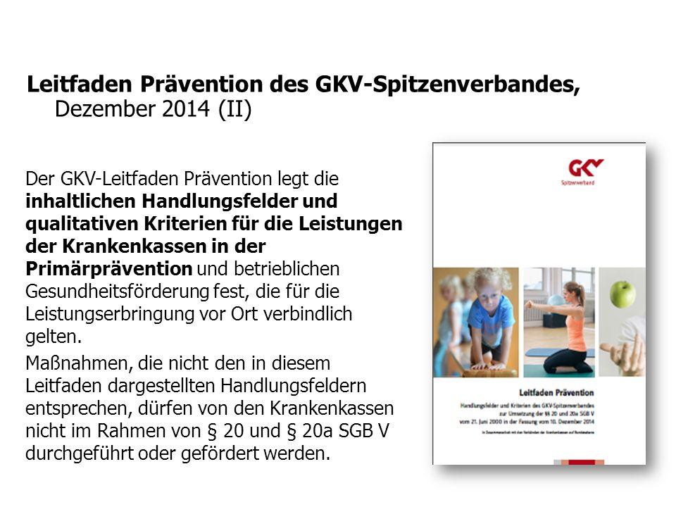 Leitfaden Prävention des GKV-Spitzenverbandes, Dezember 2014 (II)