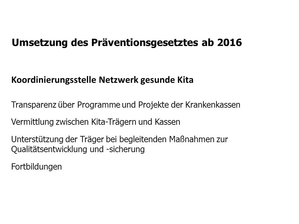 Umsetzung des Präventionsgesetztes ab 2016