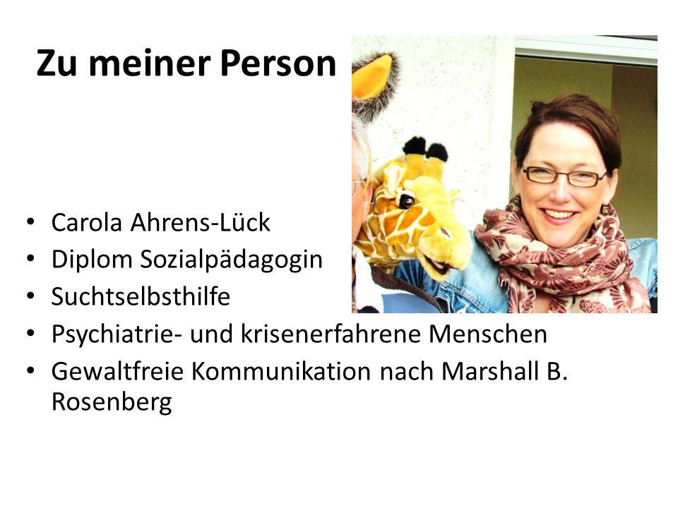 Zu meiner Person Carola Ahrens-Lück Diplom Sozialpädagogin