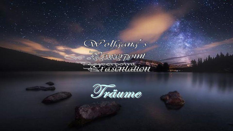 Wolfgang´s Powerpoint Präsentation Träume