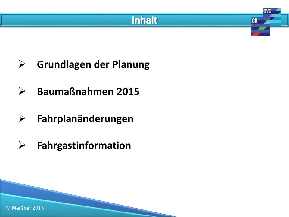 Grundlagen der Planung Baumaßnahmen 2015 Fahrplanänderungen