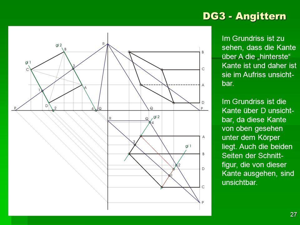 """DG3 - Angittern Im Grundriss ist zu sehen, dass die Kante über A die """"hinterste Kante ist und daher ist sie im Aufriss unsicht-bar."""