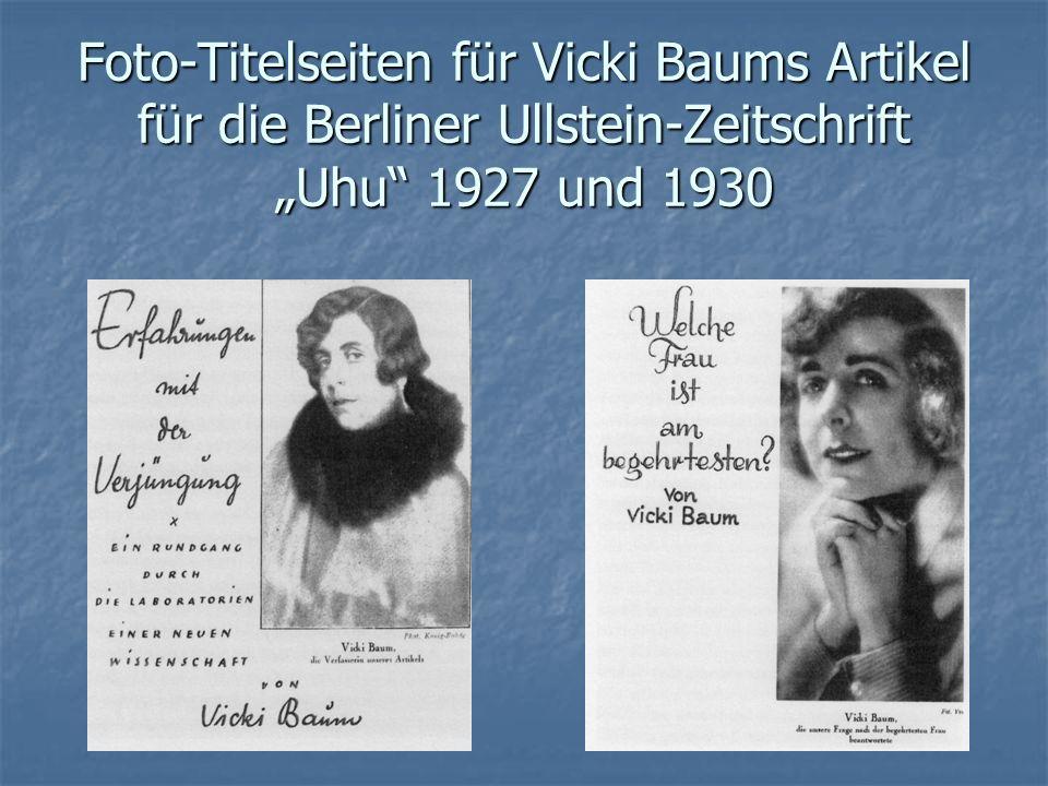 """Foto-Titelseiten für Vicki Baums Artikel für die Berliner Ullstein-Zeitschrift """"Uhu 1927 und 1930"""