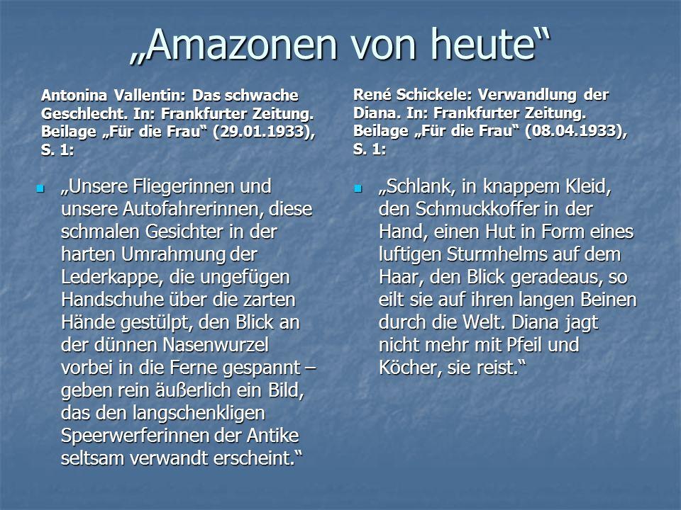 """""""Amazonen von heute Antonina Vallentin: Das schwache Geschlecht. In: Frankfurter Zeitung. Beilage """"Für die Frau (29.01.1933), S. 1:"""