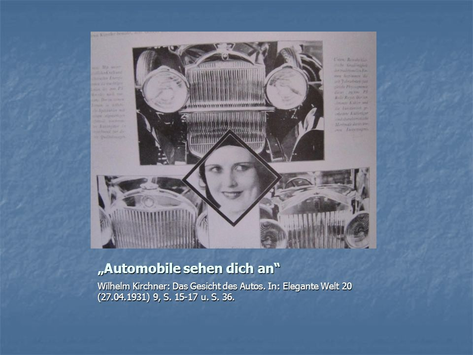 """Automobile sehen dich an"