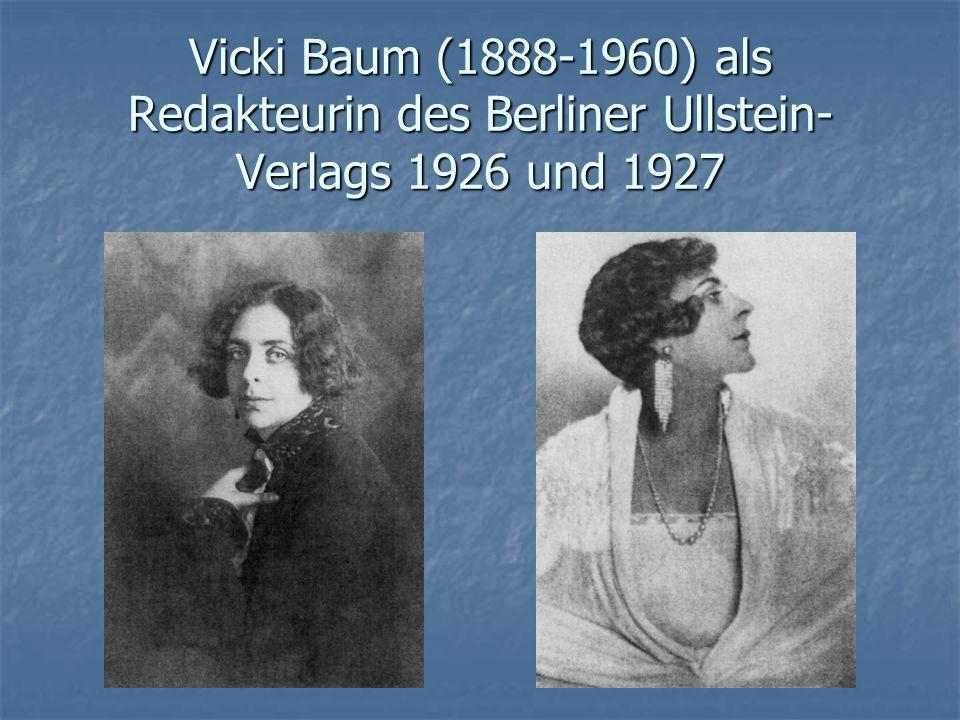 Vicki Baum (1888-1960) als Redakteurin des Berliner Ullstein-Verlags 1926 und 1927