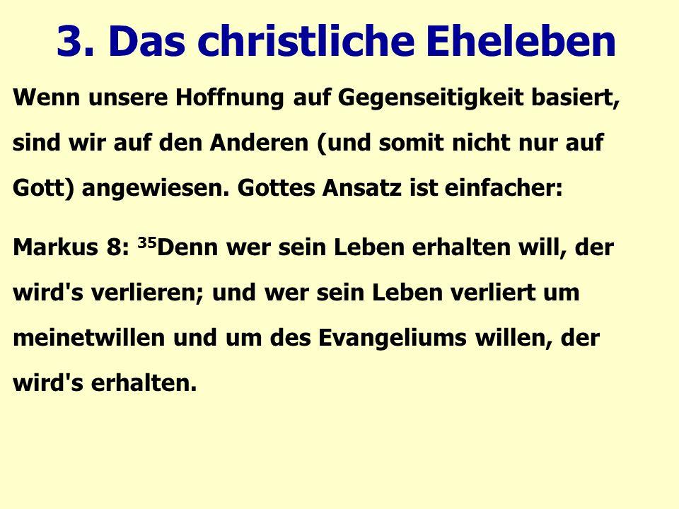 3. Das christliche Eheleben