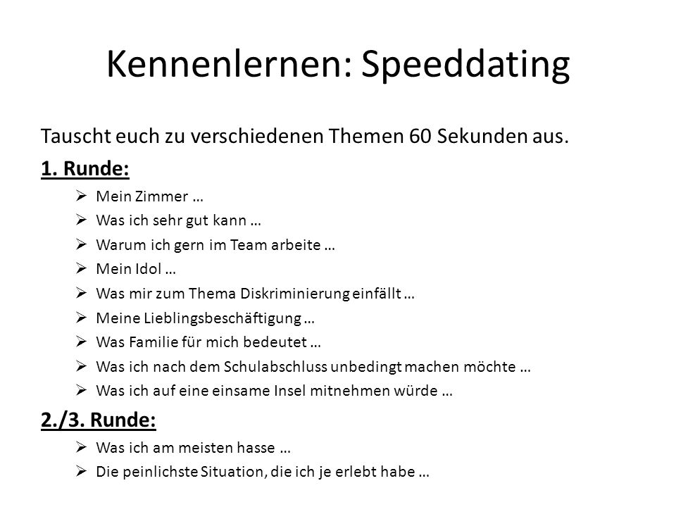 Kennenlernen: Speeddating
