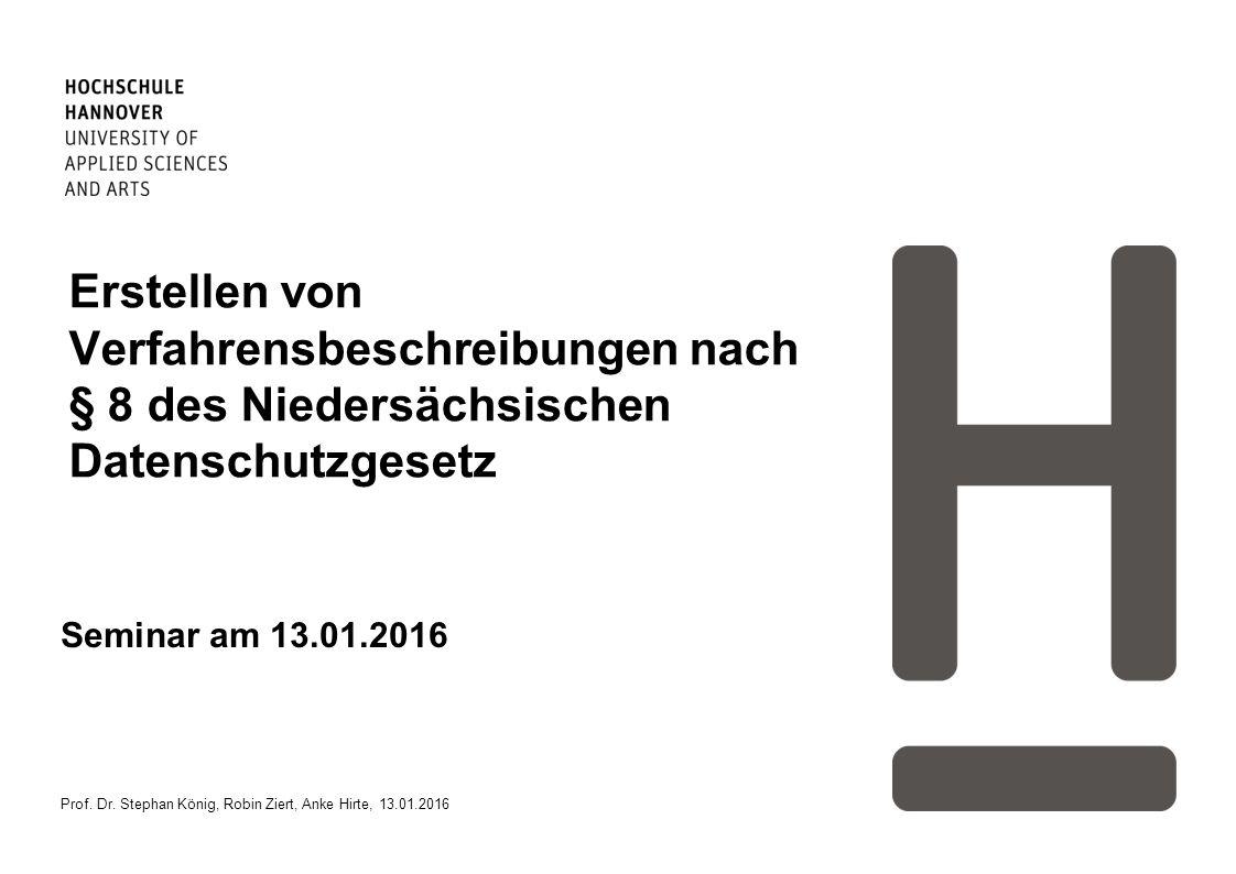 Erstellen von Verfahrensbeschreibungen nach § 8 des Niedersächsischen Datenschutzgesetz
