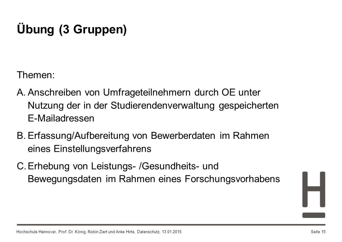 Übung (3 Gruppen) Themen: