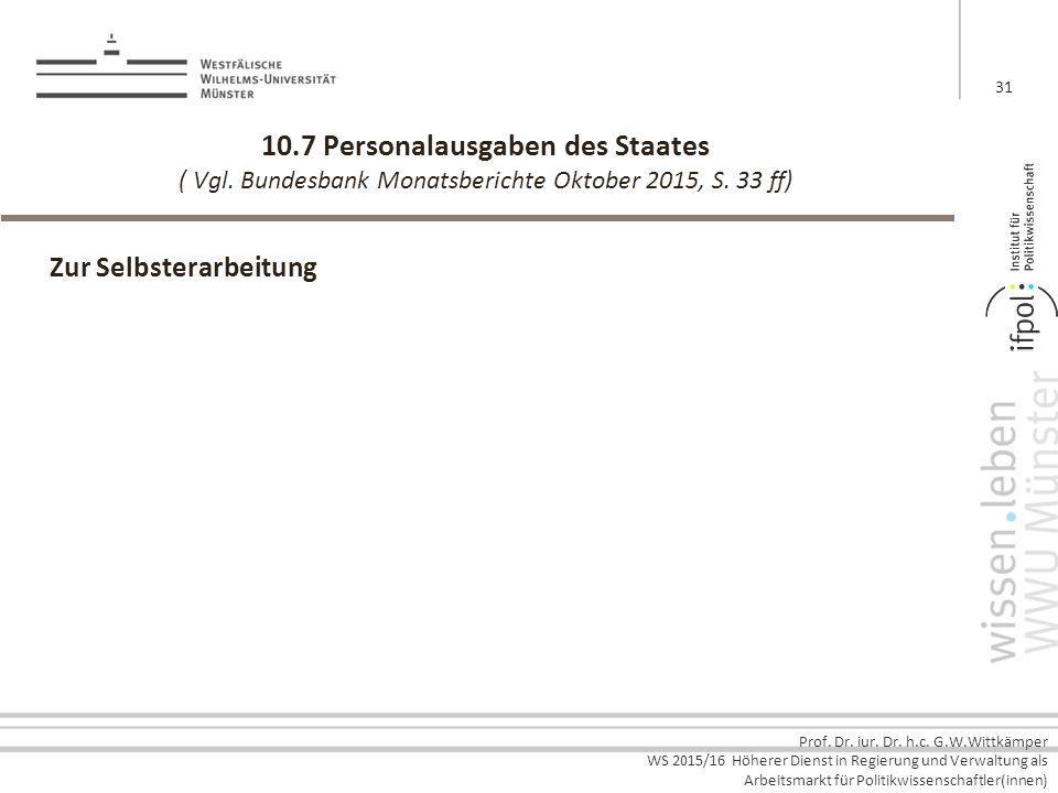 10. 7 Personalausgaben des Staates ( Vgl