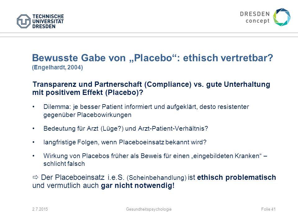 """Bewusste Gabe von """"Placebo : ethisch vertretbar (Engelhardt, 2004)"""