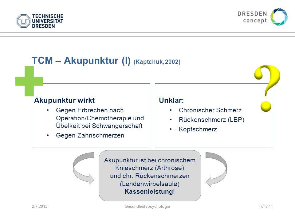 TCM – Akupunktur (I) (Kaptchuk, 2002)