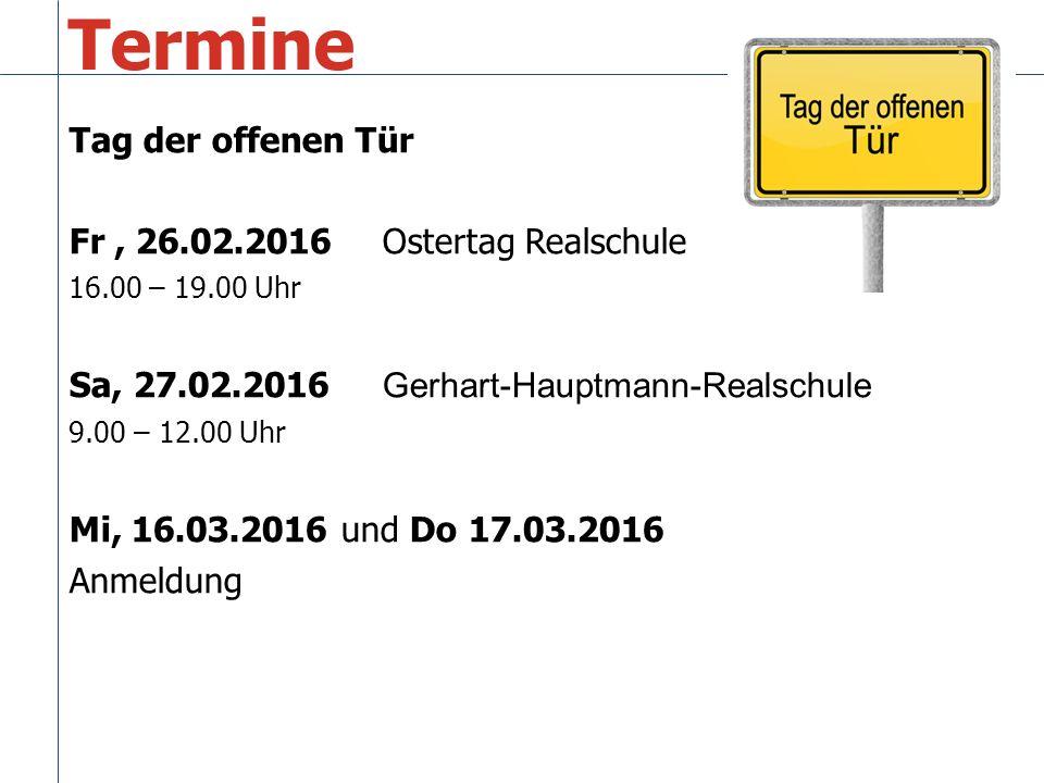 Termine Tag der offenen Tür Fr , 26.02.2016 Ostertag Realschule