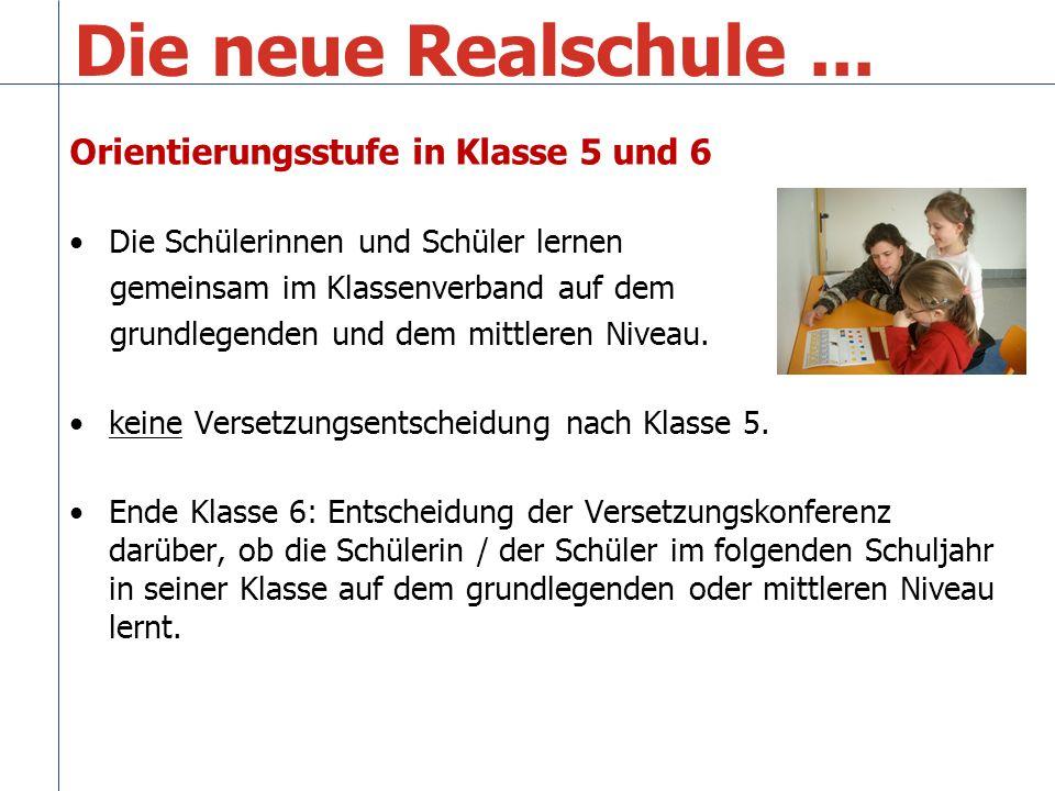 Die neue Realschule ... Orientierungsstufe in Klasse 5 und 6