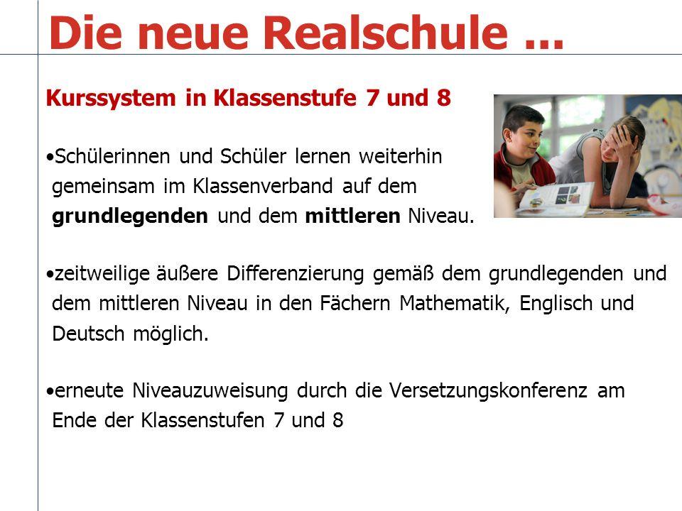 Die neue Realschule ... Kurssystem in Klassenstufe 7 und 8