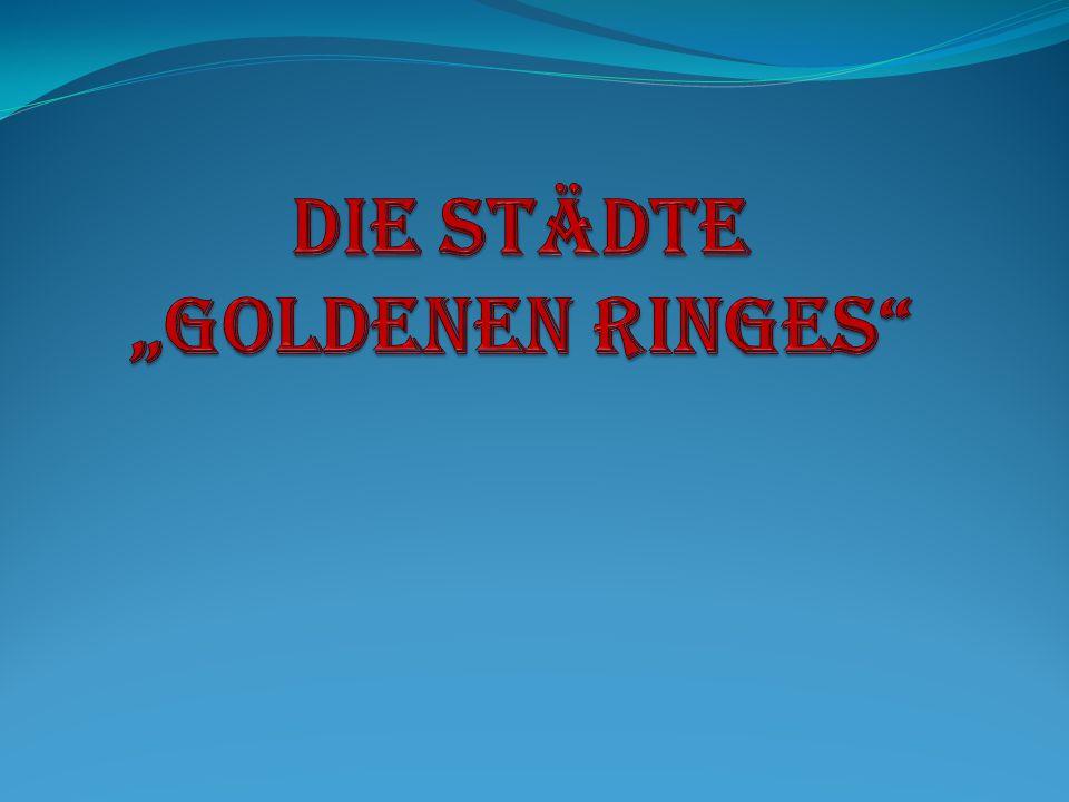 """Die Städte """"Goldenen Ringes"""