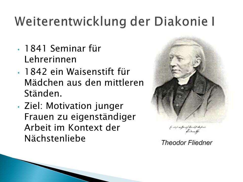 Weiterentwicklung der Diakonie I
