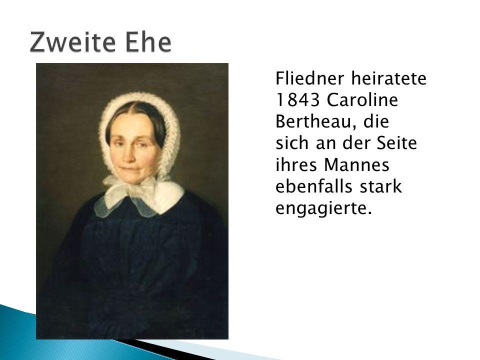 Zweite Ehe Fliedner heiratete 1843 Caroline Bertheau, die sich an der Seite ihres Mannes ebenfalls stark engagierte.