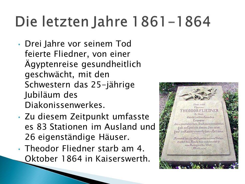 Die letzten Jahre 1861-1864