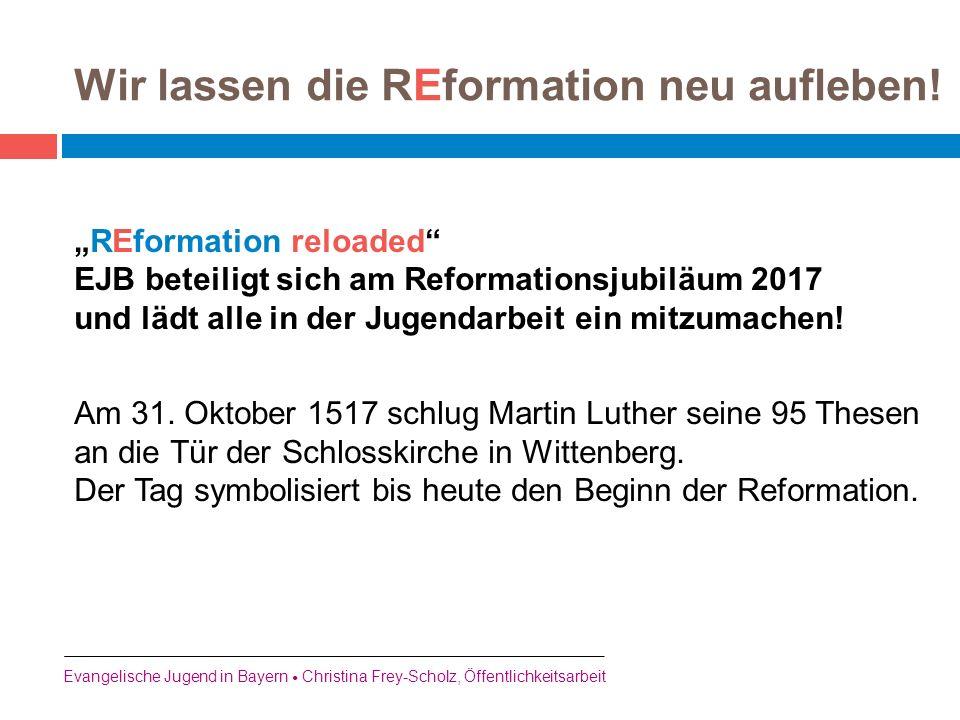 Wir lassen die REformation neu aufleben!