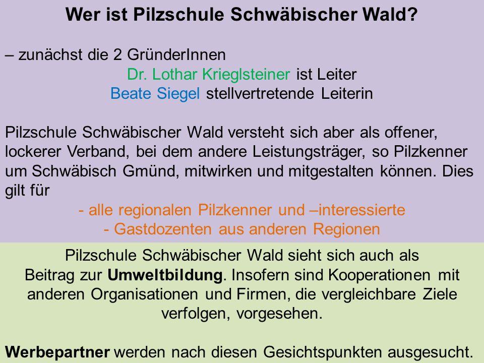 Wer ist Pilzschule Schwäbischer Wald