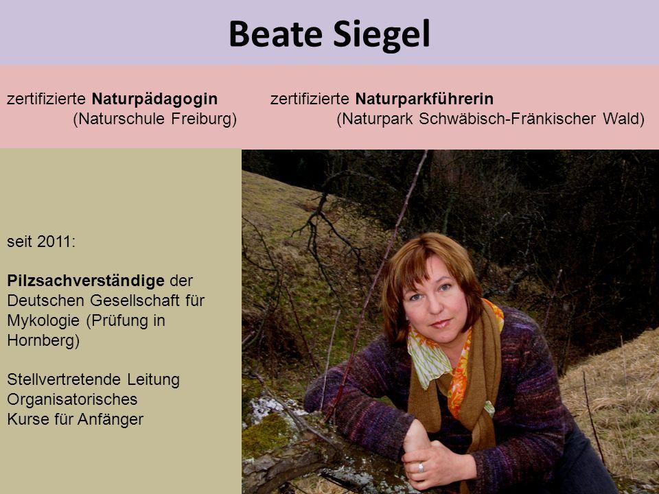 Beate Siegel zertifizierte Naturpädagogin zertifizierte Naturparkführerin. (Naturschule Freiburg) (Naturpark Schwäbisch-Fränkischer Wald)