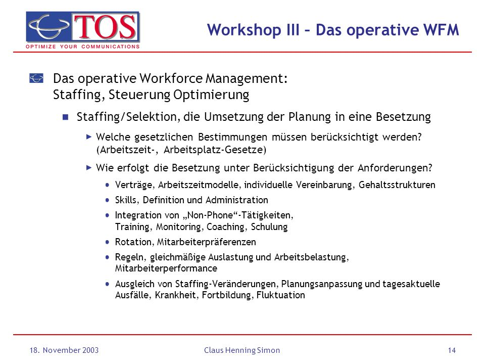 Workshop III – Das operative WFM
