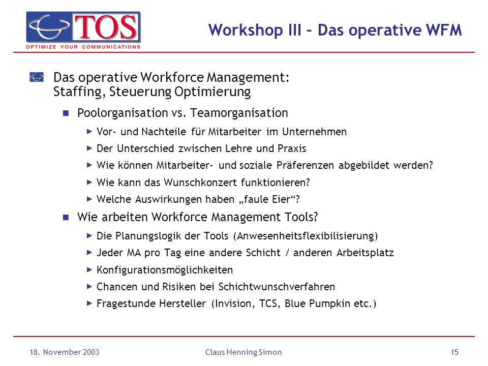 Workshop III – Das operative WFM