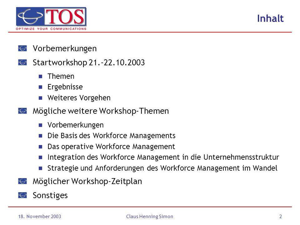 Inhalt Vorbemerkungen Startworkshop 21.-22.10.2003