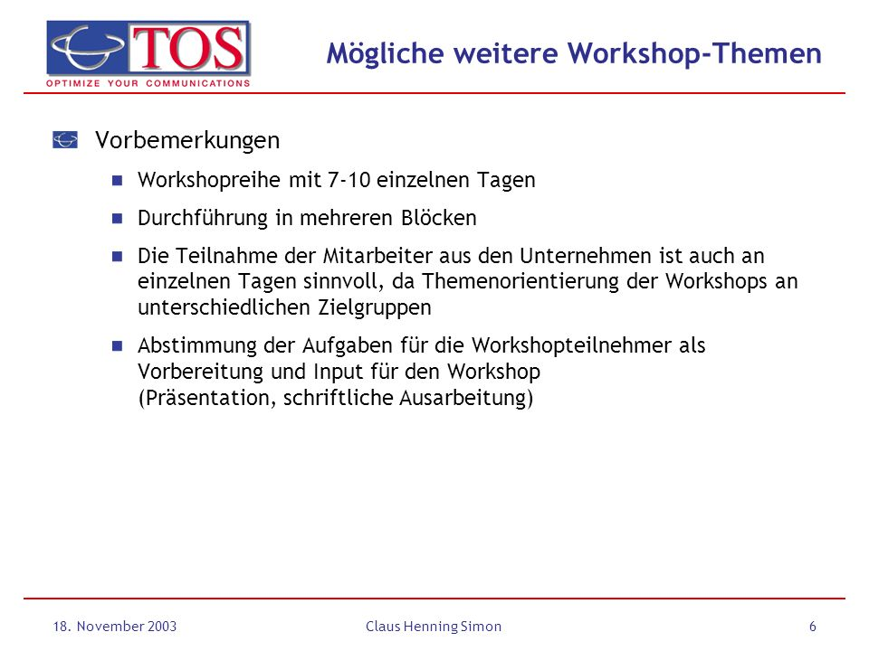 Mögliche weitere Workshop-Themen