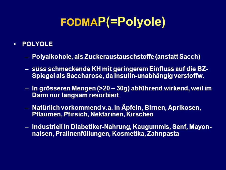 FODMAP(=Polyole) POLYOLE