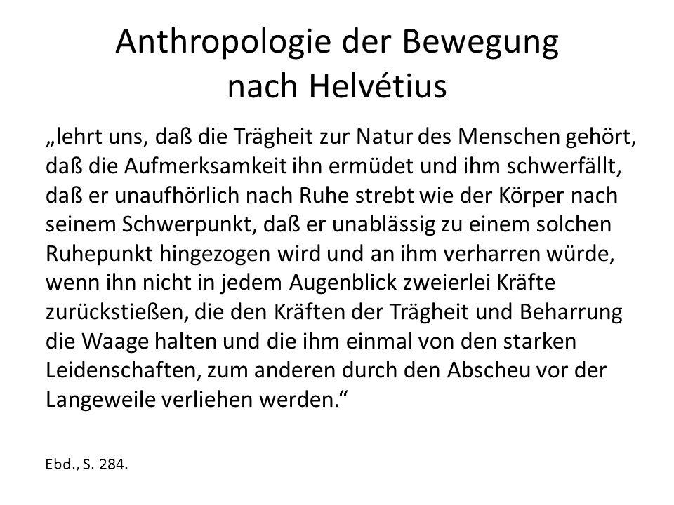 Anthropologie der Bewegung nach Helvétius