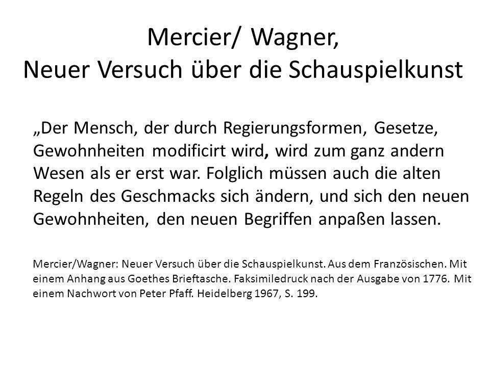 Mercier/ Wagner, Neuer Versuch über die Schauspielkunst