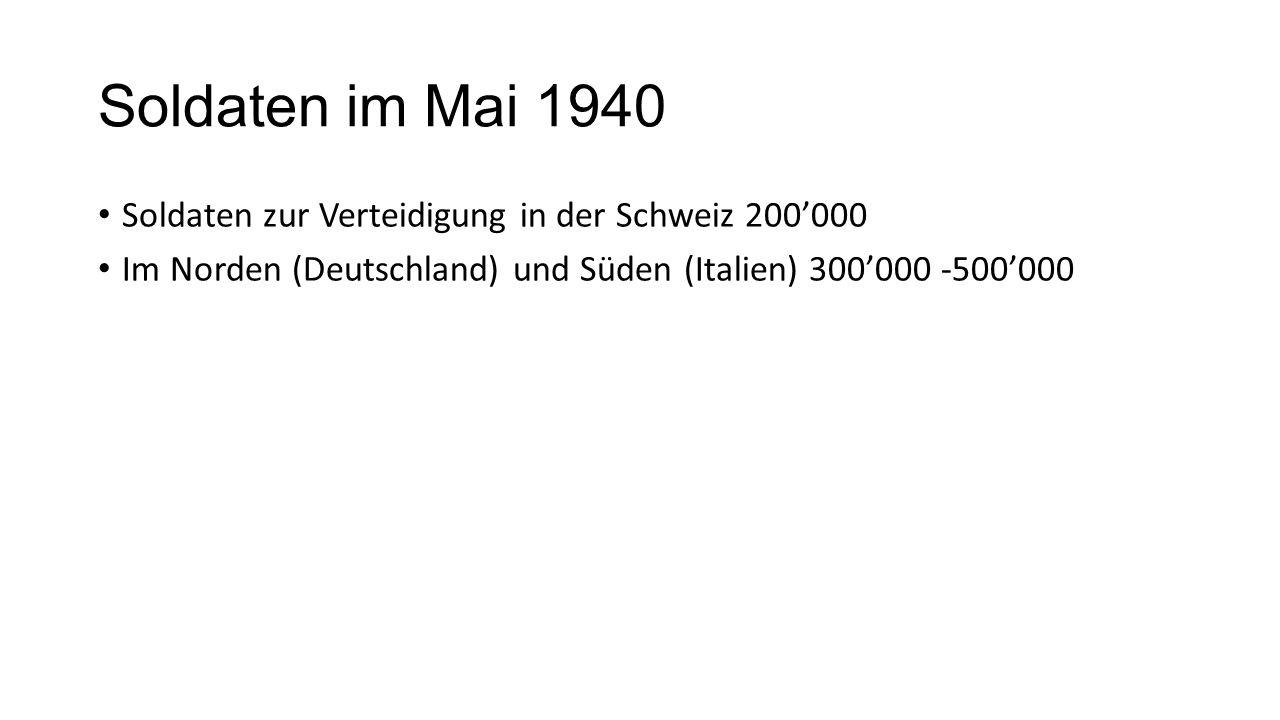 Soldaten im Mai 1940 Soldaten zur Verteidigung in der Schweiz 200'000