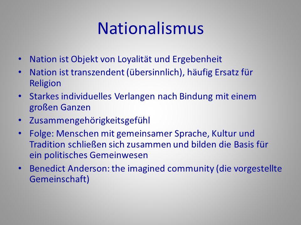 Nationalismus Nation ist Objekt von Loyalität und Ergebenheit