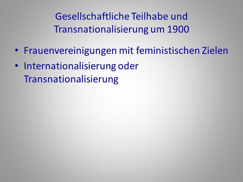 Gesellschaftliche Teilhabe und Transnationalisierung um 1900